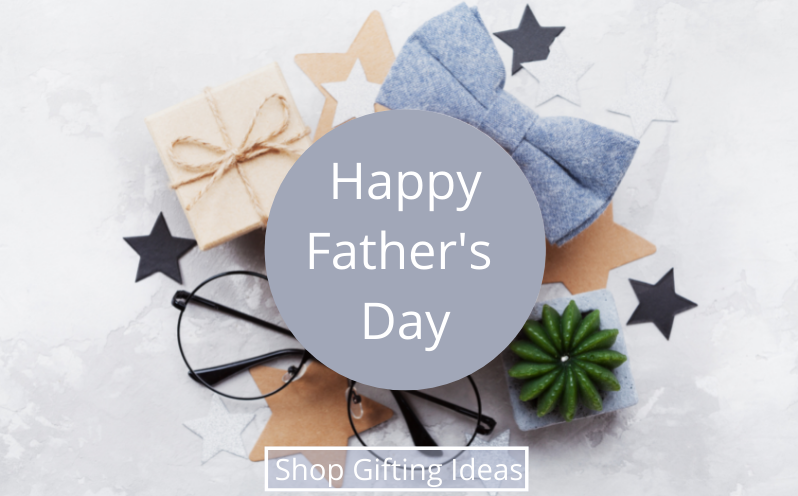 Happy Father's Day - Shop Gifting Ideas