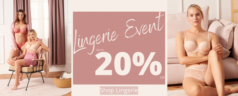 Lingerie Event - Up to 20% off